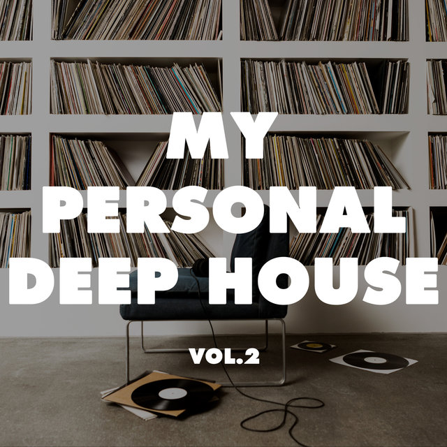 My Personal Deep House, Vol. 2