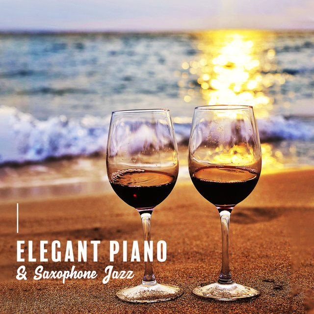 Elegant Piano & Saxophone Jazz - Night Smooth Jazz for Romance & Relax