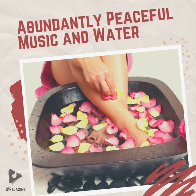 Abundantly Peaceful Music and Water