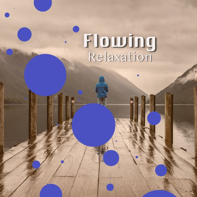 # Flowing Relaxation