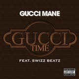 Gucci Time (feat. Swizz Beatz)