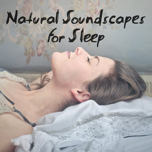 Natural Soundscapes for Sleep