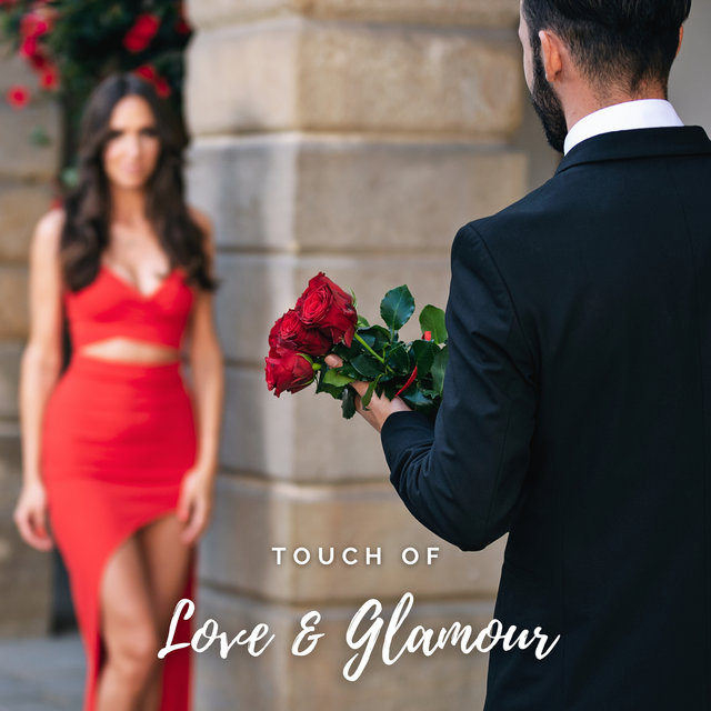 Touch of Love and Glamour – Elegant & Smooth Background Jazz for Tasty Romantic Dinner with Your Loved One