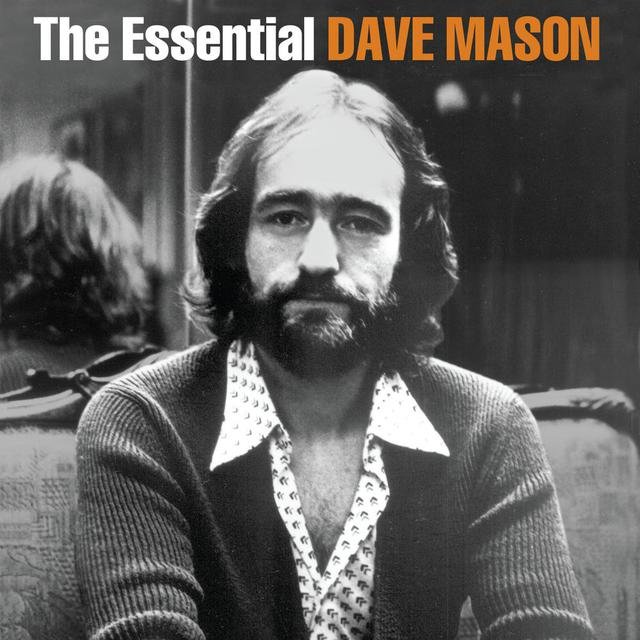 The Essential Dave Mason