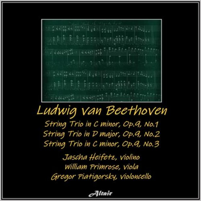 Beethoven: String Trio in G Major, Op.9, No.1- String Trio in D Major, Op.9, NO.2 - String Trio in C Minor, Op.9, NO.3 (Live)