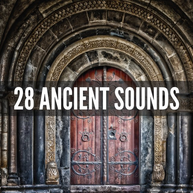 28 Ancient Sounds