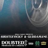 Doubted (feat. Guddamane)
