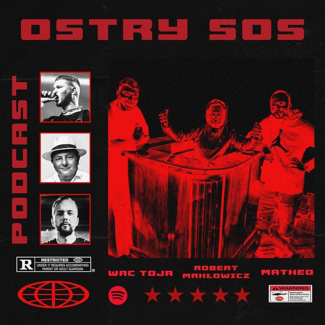 Cover art for album Ostry Sos PODCAST by Wac Toja, Matheo, Robert Makłowicz