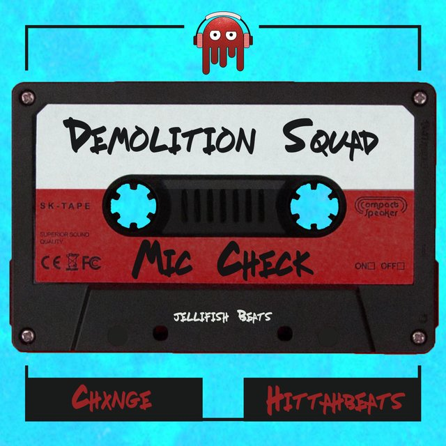 Demolition Squad (feat. Chxnge & Hittahbeats)