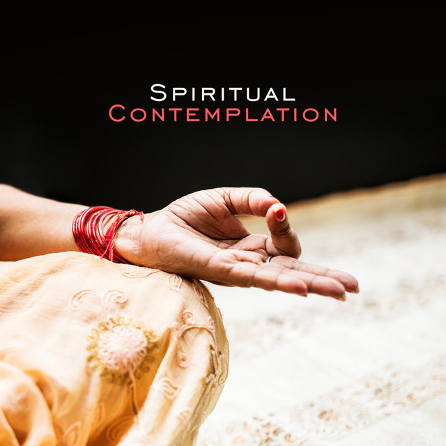Spiritual Contemplation: Music for Meditation and Contemplation