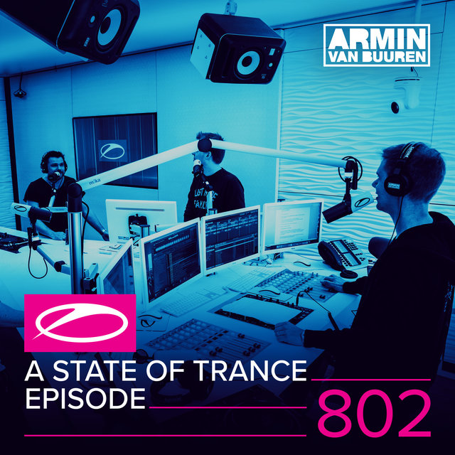 A State Of Trance Episode 802