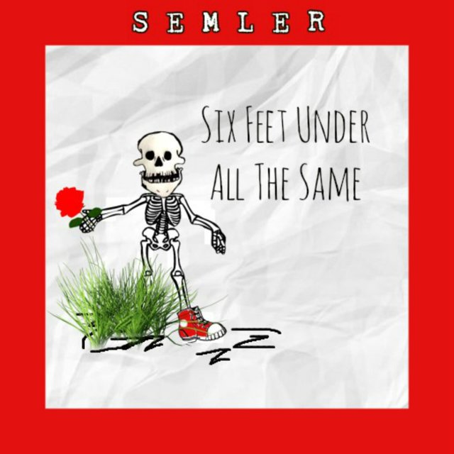Six Feet Under All the Same