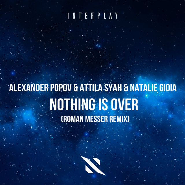 Nothing Is Over (Roman Messer Remix)