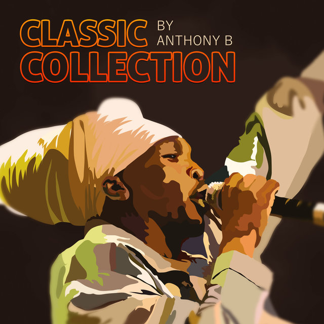 Anthony B Classic Collection