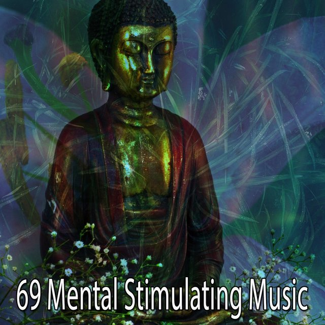 69 Mental Stimulating Music