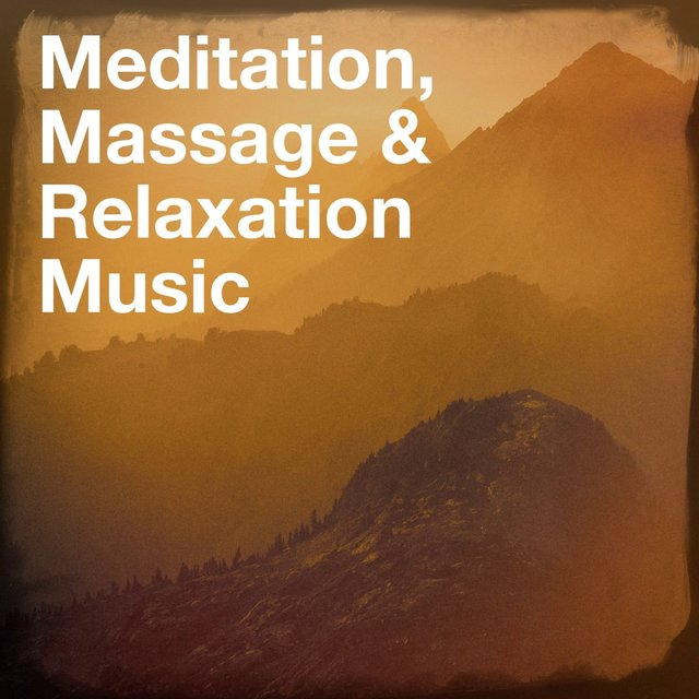 Meditation, Massage & Relaxation Music
