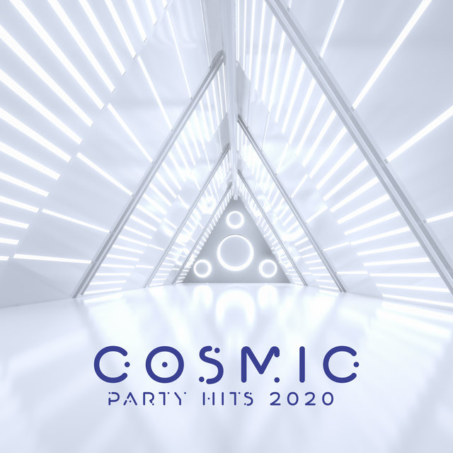 Cosmic Party Hits 2020 - Best Dance Chillout Party Mix