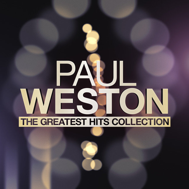 Paul Weston - The Greatest Hits Collection