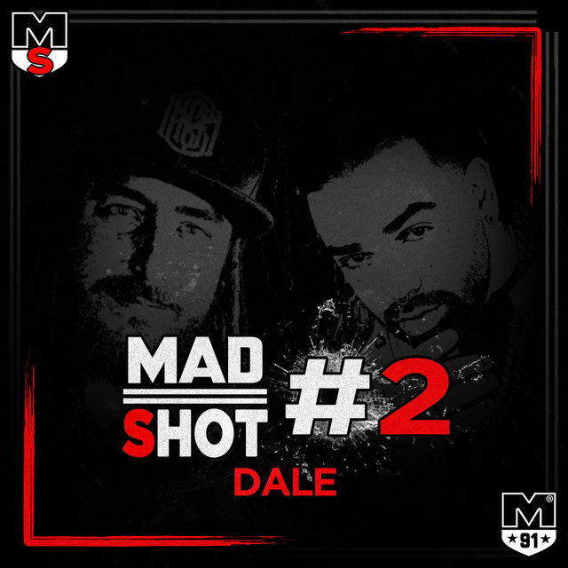 Cover art for album MadShot #2 Dale by Jah Nattoh, Ras Zohen, Ales Fabiani