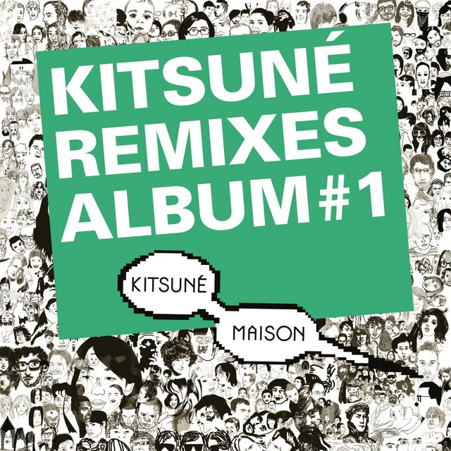 Kitsuné Remixes Album #1