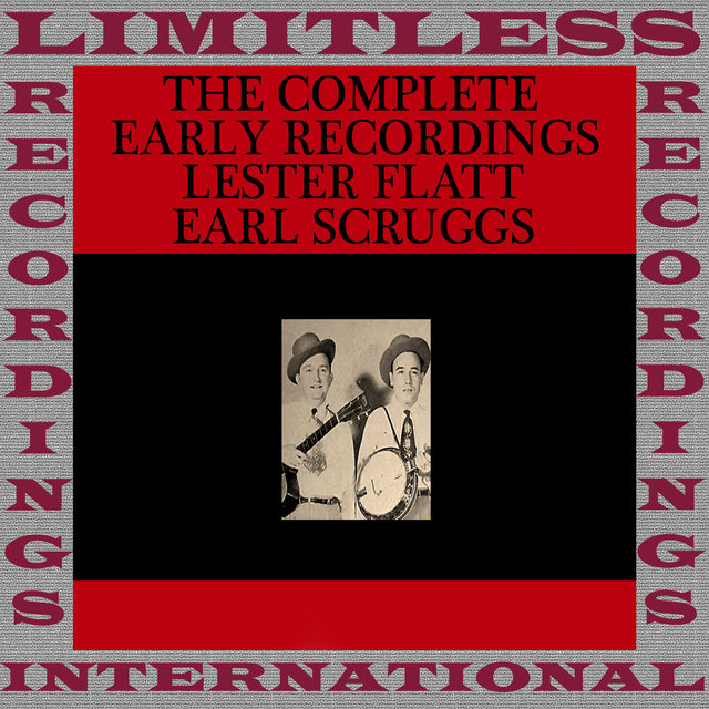 The Complete Recordings Of Earl Scruggs&Lester Flatt