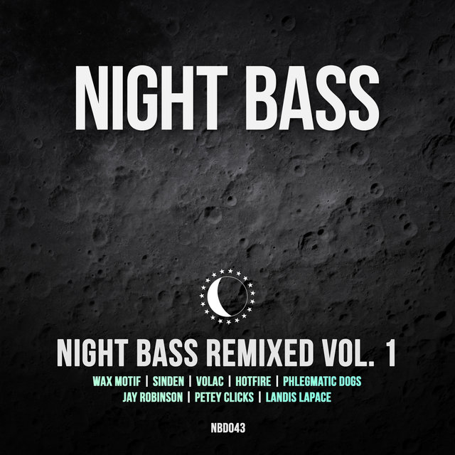 Night Bass Remixed Vol. 1