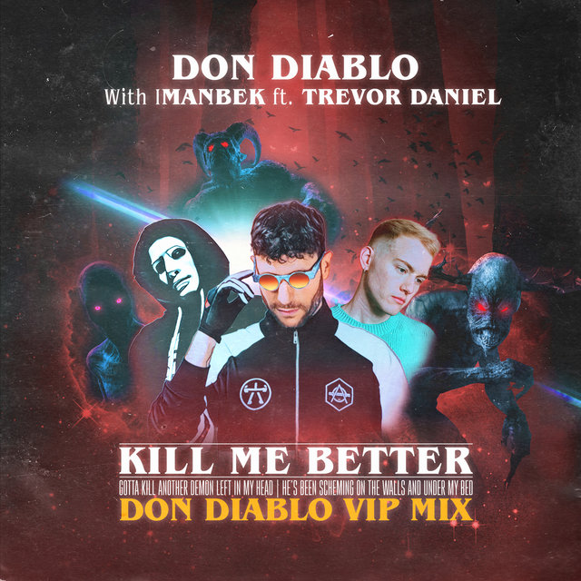 Kill Me Better (Don Diablo VIP Mix)