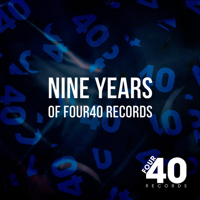 Nine Years Of Four40