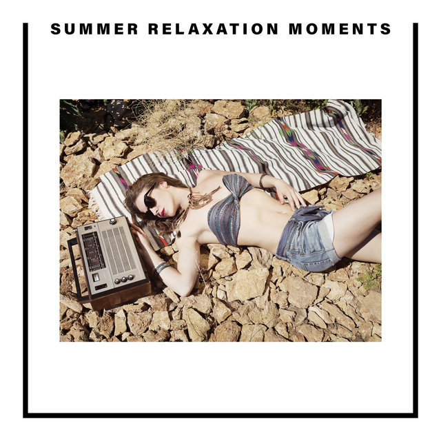 Summer Relaxation Moments – Compilation of Slow Holiday Music, Rest Ambient Beats Under the Palms, After Hours, Deep Spirit, Leave the Future Behind, Tropical Paradise, Sunset Sky