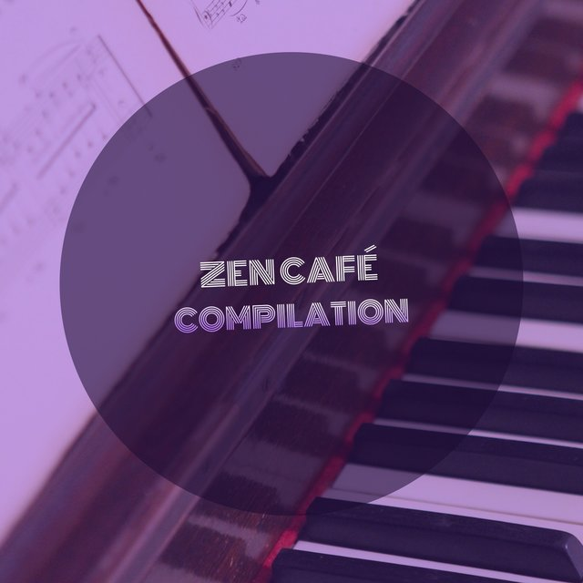 Zen Café Therapy Compilation