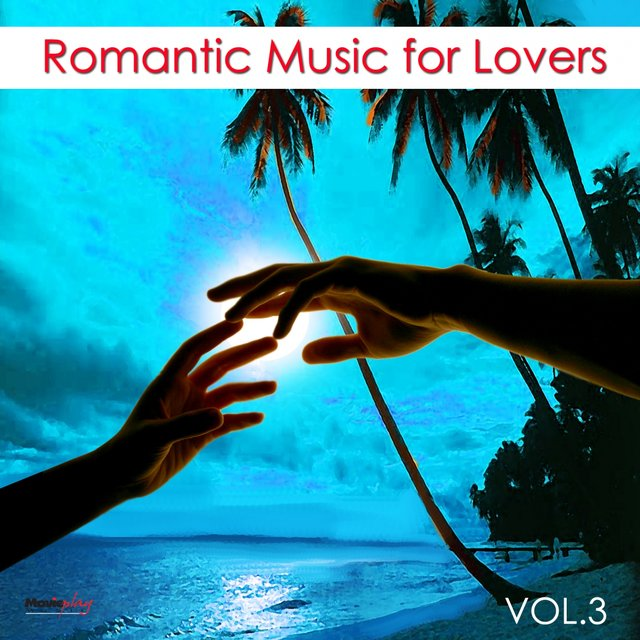 Romantic Music for Lovers, Vol. 3