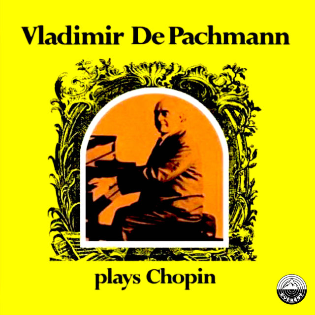 Vladimir de Pachmann Plays Chopin