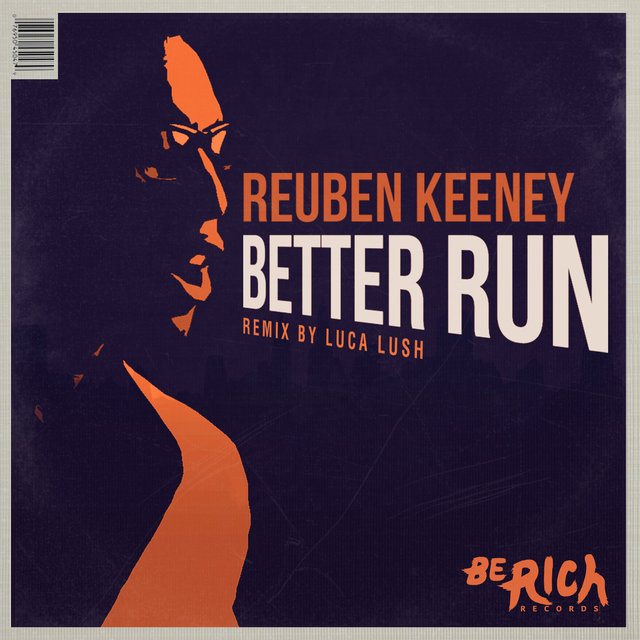 Better Run [REMIXES]