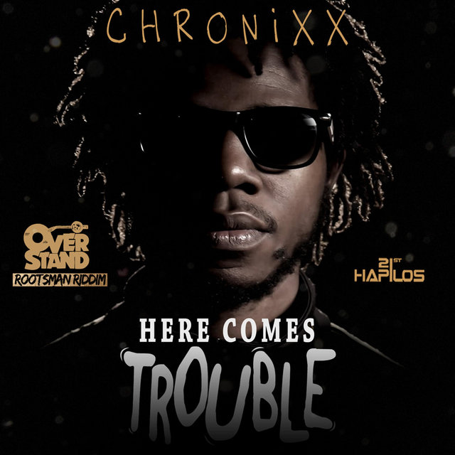 Here Comes Trouble - Single