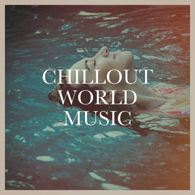 Chillout World Music