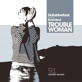 Trouble Woman (feat. Roachford) [Steinski Remix]