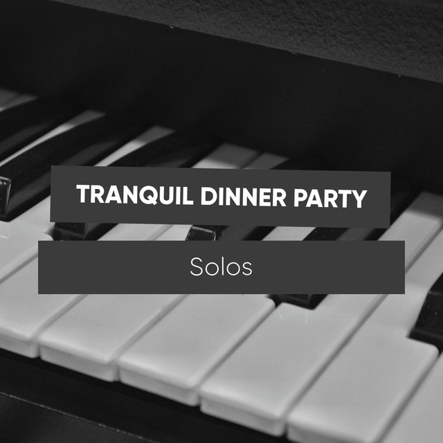 Tranquil Dinner Party Grand Piano Solos
