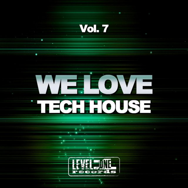 We Love Tech House, Vol. 7