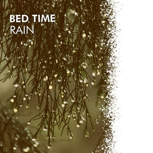 # 1 Album: Bed Time Rain
