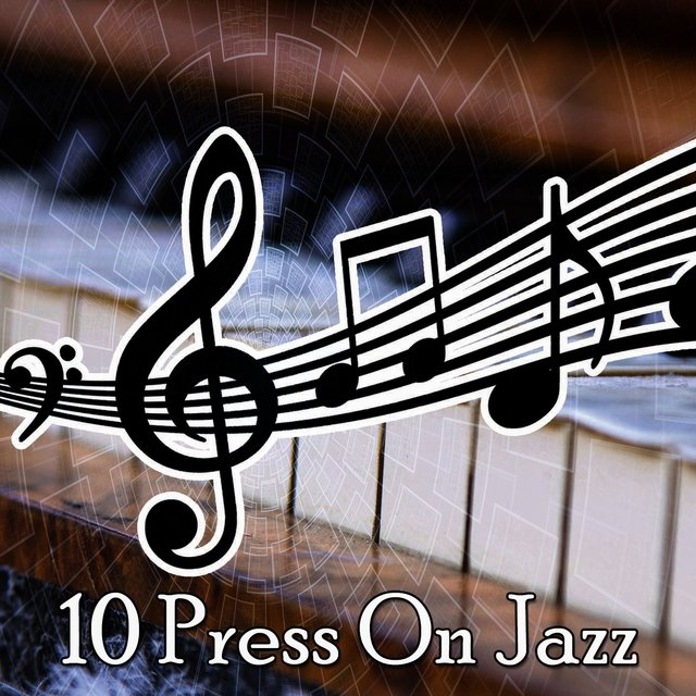 10 Press on Jazz