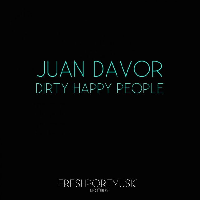 Dirty Happy People
