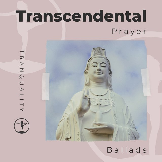 Transcendental Prayer Ballads