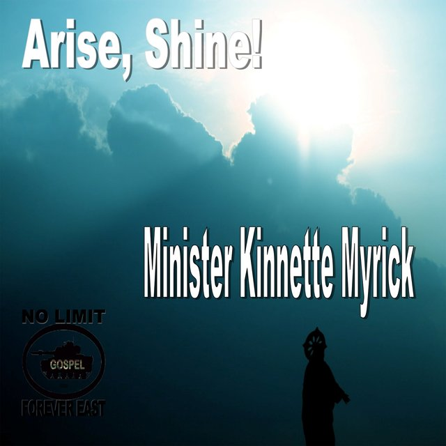 Cover art for album Arise, Shine! by Minister Kinnette Myrick