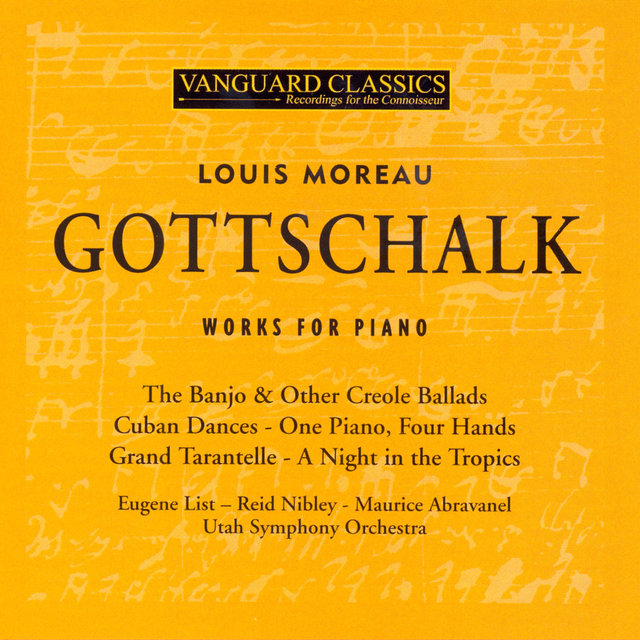 GOTTSCHALK: Piano Works; A Night in the Tropics; Four Hand Piano