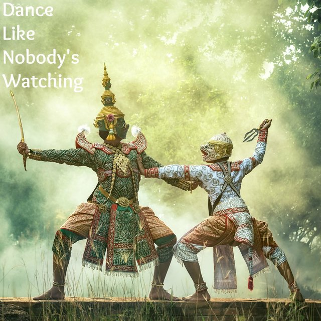 Dance Like Nobody's Watching