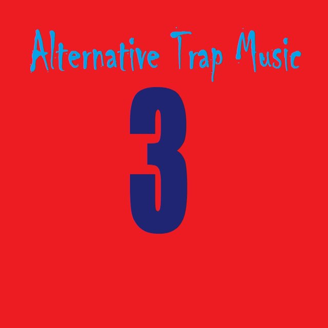 Alternative Trap Music 3