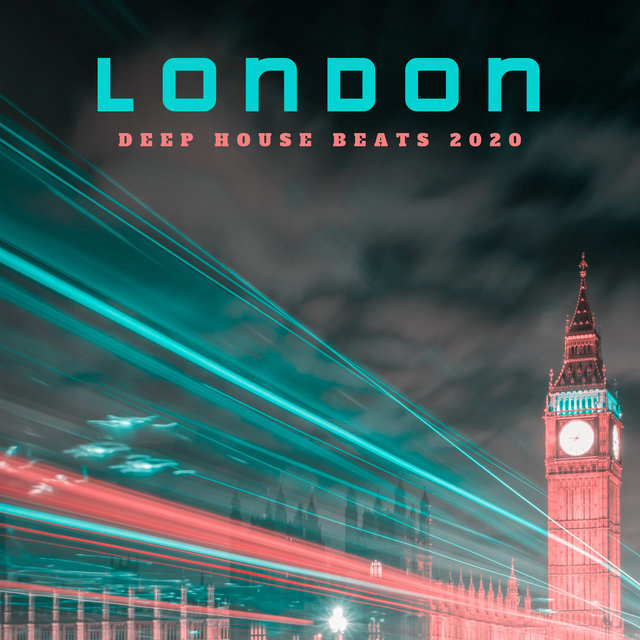 London Deep House Beats 2020