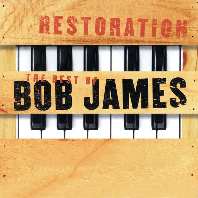 Restoration: The Best Of Bob James