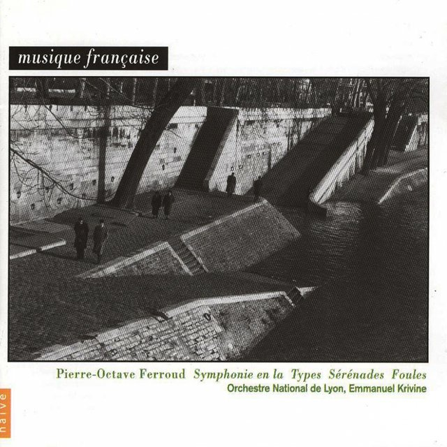 Pierre-Octave Ferroud: Orchestral Works