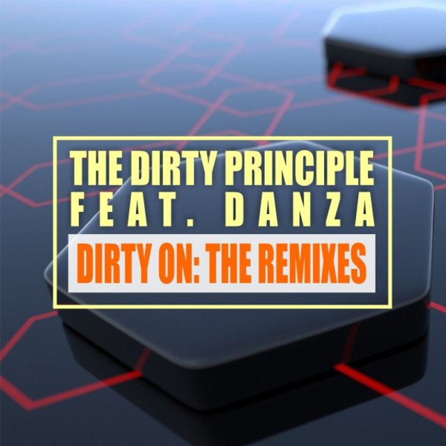 Dirty On: The Remixes